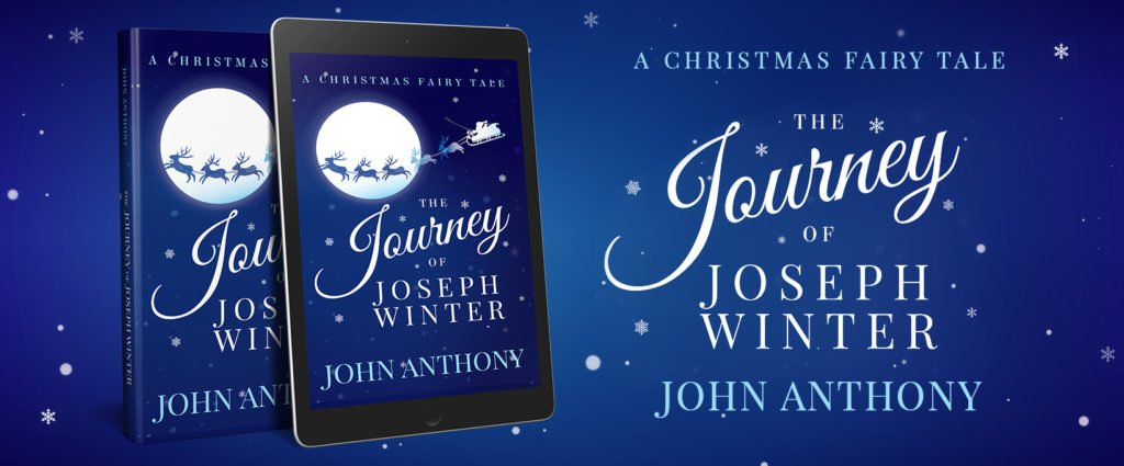The Journey of Joseph Winter: A Christmas Fairy Tale (Nostalgic Christmas story)